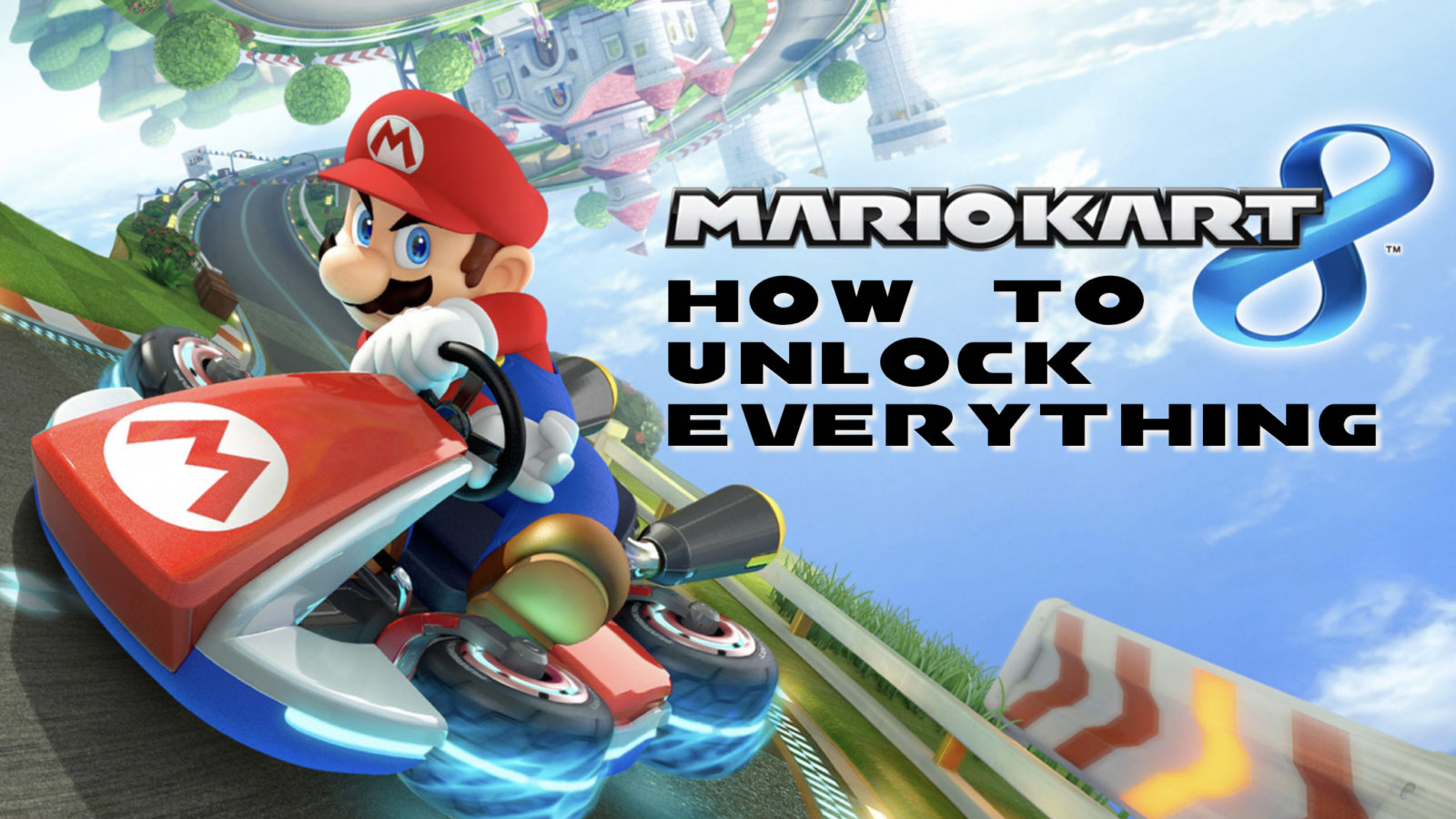 How To Unlock Everything In Mario Kart 8 Nintendofuse